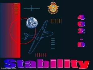 Regional Gliding School Stability Stability is the tendency