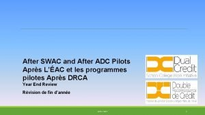 After SWAC and After ADC Pilots Aprs LAC