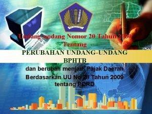 Undangundang Nomor 20 Tahun 2000 Tentang PERUBAHAN UNDANGUNDANG