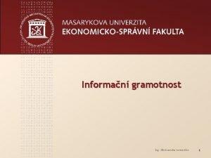 Informan gramotnost Ing Oleksandra Lemeshko 1 www econ