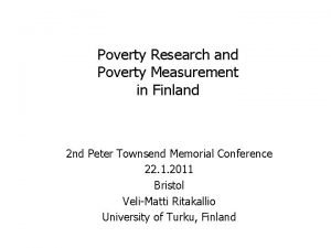 Poverty Research and Poverty Measurement in Finland 2