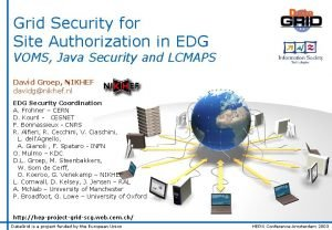 Grid Security for Site Authorization in EDG VOMS
