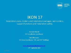 IKON 17 Installation plans binders and installation packages