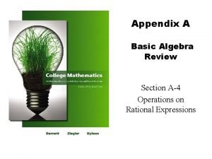 Appendix A Basic Algebra Review Section A4 Operations