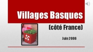 Villages Basques ct France Juin 2006 Endroits visits