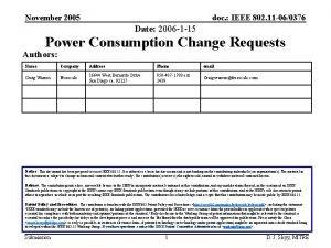 November 2005 doc IEEE 802 11 060376 Date