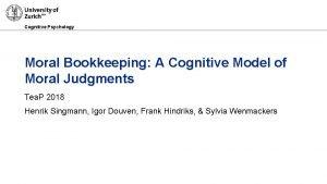 Cognitive Psychology Moral Bookkeeping A Cognitive Model of