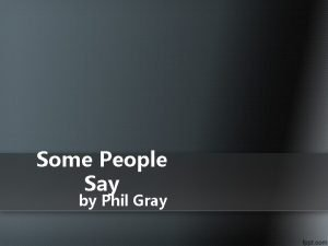 Some People Say by Phil Gray Some people