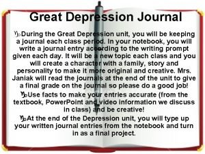 Great Depression Journal g During the Great Depression
