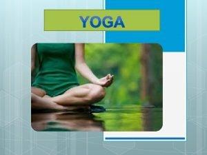 Yoga berasal dari bahasa Sansekerta yang berarti penyatuan