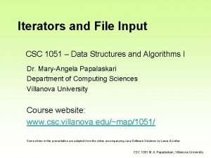 Iterators and File Input CSC 1051 Data Structures
