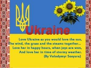 Ukraine Love Ukraine as you would love the