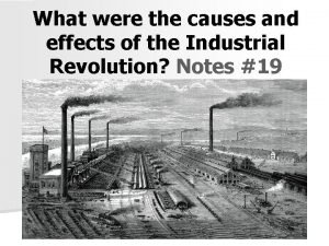 What were the causes and effects of the
