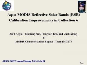 Aqua MODIS Reflective Solar Bands RSB Calibration Improvements