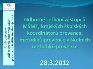 sek prevence Odbor specilnho vzdlvn prevence a institucionln
