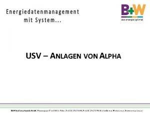 USV ANLAGEN VON ALPHA bersicht Alpha technische Spezifikationen