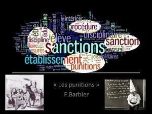 Les punitions F Barbier Organisation des procdures disciplinaires