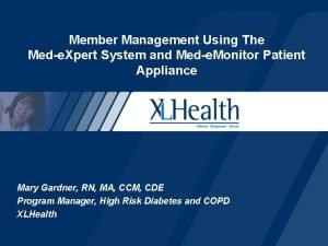 Member Management Using The Mede Xpert System and