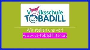 Wir stellen uns vor www vstobadill tsn at