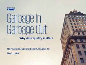 Garbage In Garbage Out Why data quality matters
