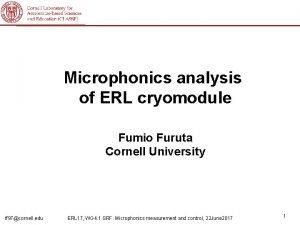 Microphonics analysis of ERL cryomodule Fumio Furuta Cornell
