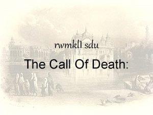 rwmkl I sdu The Call Of Death siqgur