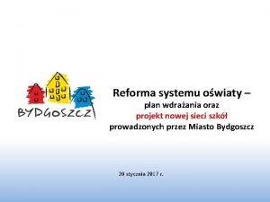 Reforma systemu owiaty plan wdraania oraz projekt nowej