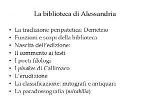 La biblioteca di Alessandria La tradizione peripatetica Demetrio