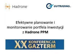 Efektywne planowanie i monitorowanie portfela inwestycji z Hadrone