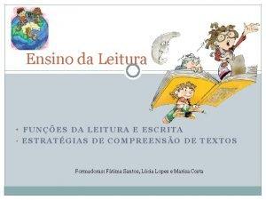 Ensino da Leitura FUNES DA LEITURA E ESCRITA