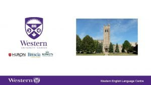 Western English Language Centre Western English Language Centre