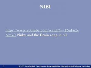 NIBI https www youtube comwatch vT 5 n
