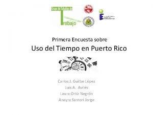 Primera Encuesta sobre Uso del Tiempo en Puerto