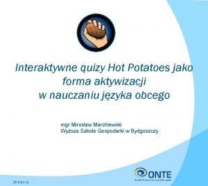 Interaktywne quizy Hot Potatoes jako forma aktywizacji w