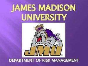 JAMES MADISON UNIVERSITY DEPARTMENT OF RISK MANAGEMENT JOGGING