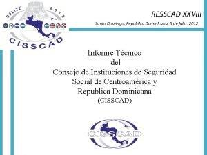 RESSCAD XXVIII Santo Domingo Republica Dominicana 5 de