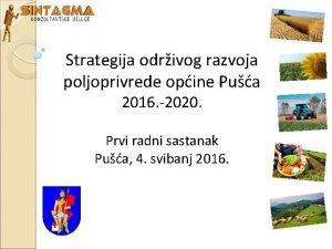 Strategija odrivog razvoja poljoprivrede opine Pua 2016 2020