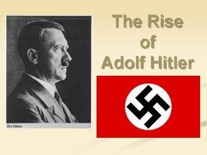 The Rise of Adolf Hitler Weimer Republic n