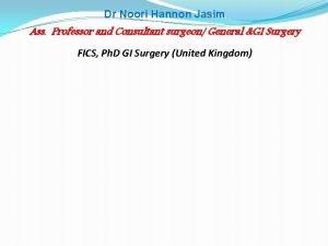 Dr Noori Hannon Jasim Ass Professor and Consultant