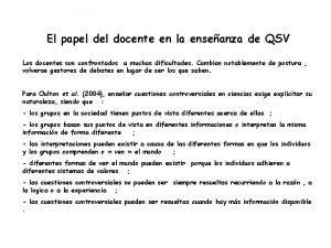 El papel docente en la enseanza de QSV