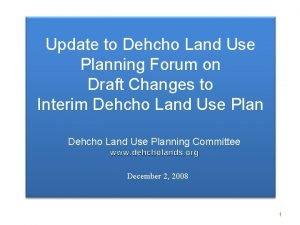 Update to Dehcho Land Use Planning Forum on