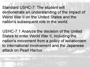Standard USHC7 The student will demonstrate an understanding