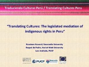Traduciendo Culturas Per Translating Cultures Peru Translating Cultures