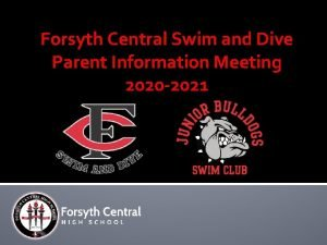 Forsyth Central Swim and Dive Parent Information Meeting