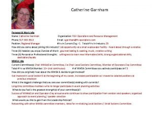 Catherine Garnham Personal Work Info Name Catherine Garnham