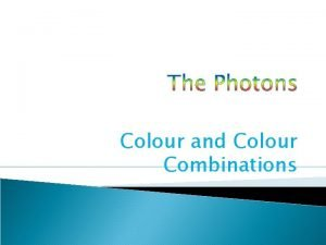 Colour and Colour Combinations Target Group Level Primary