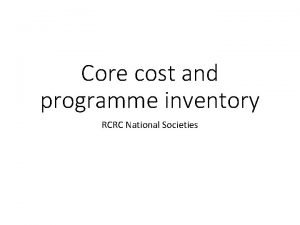 Core cost and programme inventory RCRC National Societies