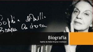 Biografia Sophia de Mello Breyner Andresen Sophia de
