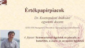 rtkpaprpiacok Dr Kosztopulosz Andresz egyetemi docens SZTE GTK
