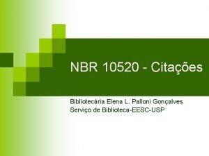 NBR 10520 Citaes Bibliotecria Elena L Palloni Gonalves